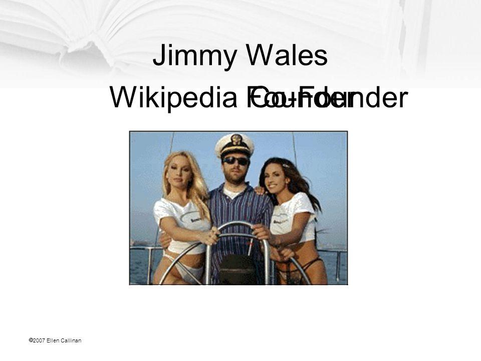  2007 Ellen Callinan Jimmy Wales WikipediaFounderCo-Founder