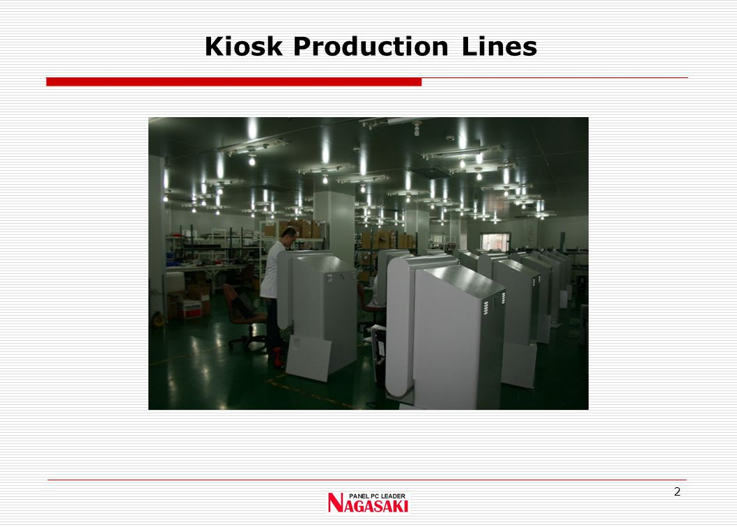 2 Kiosk Production Lines