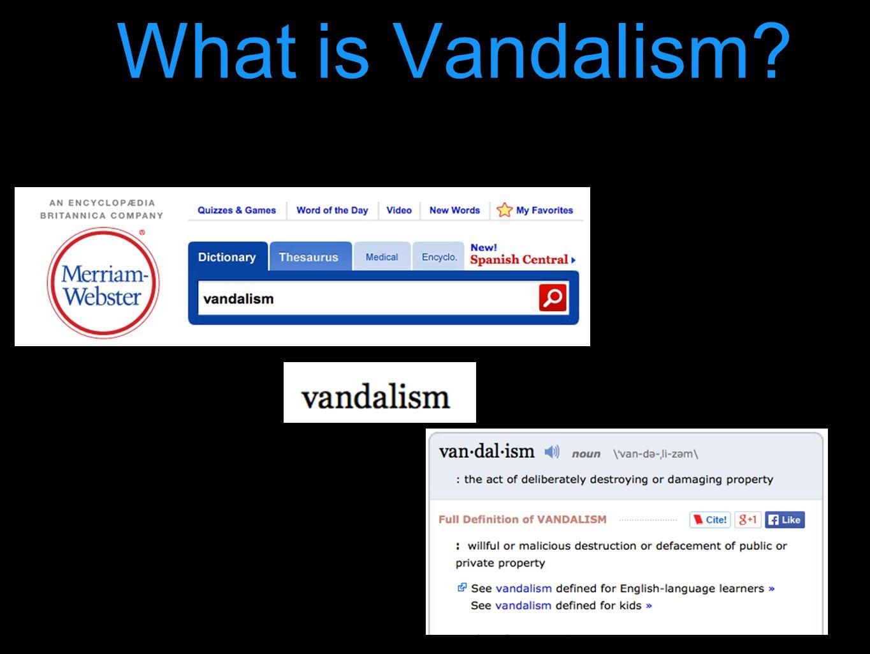 What is Vandalism?