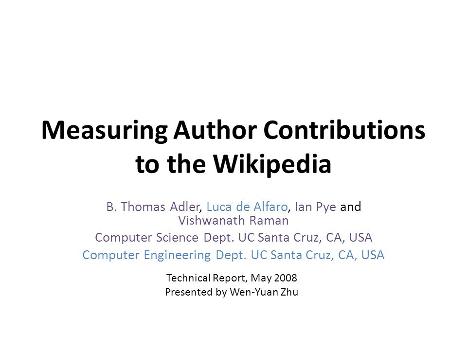 Measuring Author Contributions to the Wikipedia B.