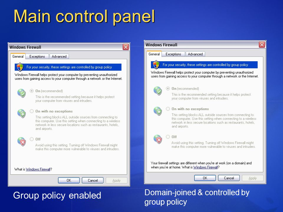 Main control panel Group policy enabled Domain-joined & controlled by group policy