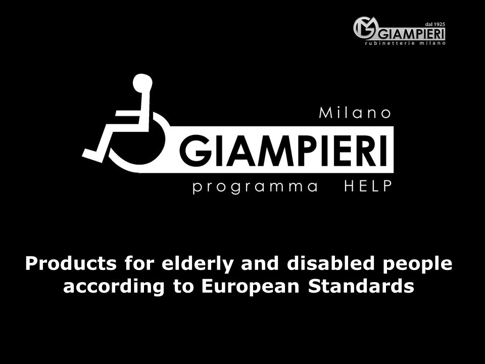 Products for elderly and disabled people according to European Standards