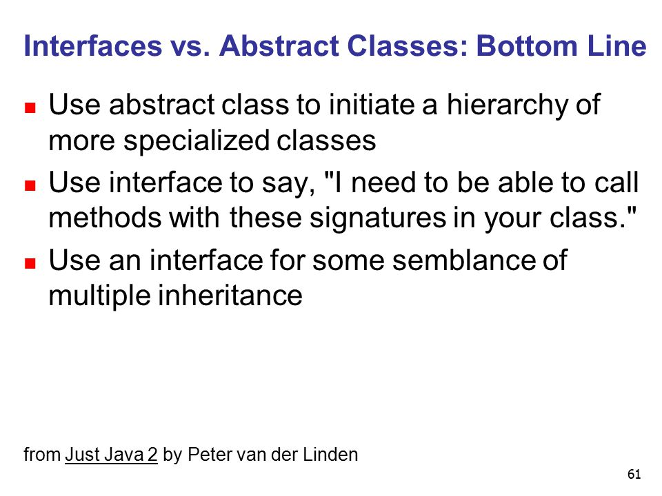 61 Interfaces vs.