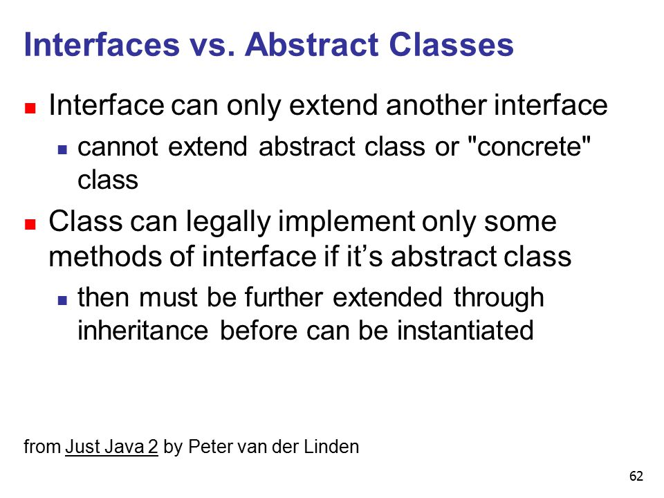 62 Interfaces vs.