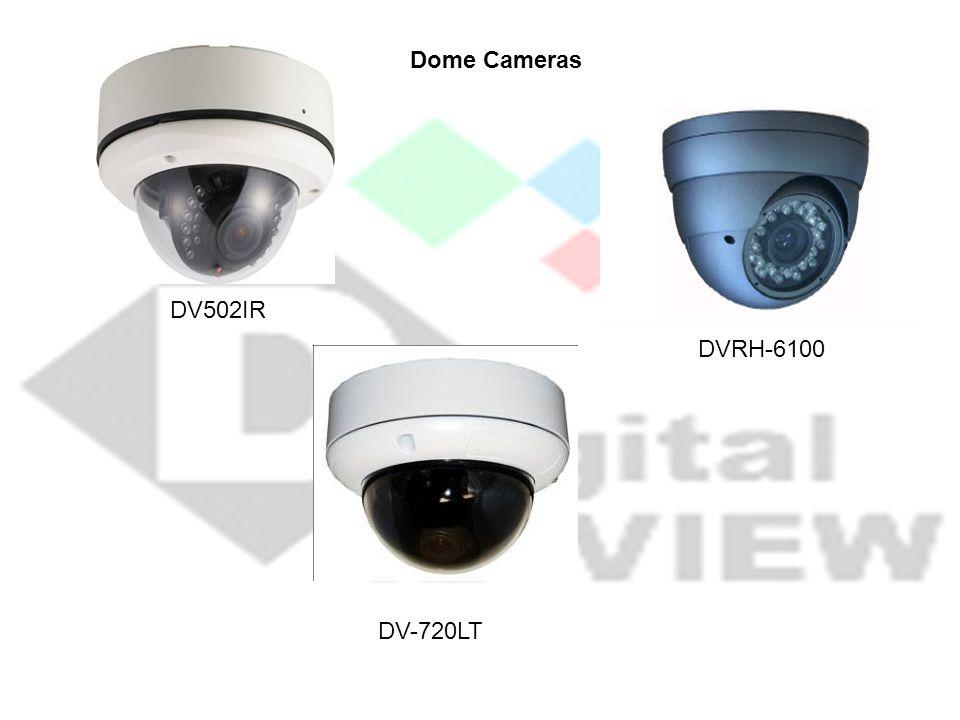 Dome Cameras DV502IR DVRH-6100 DV-720LT