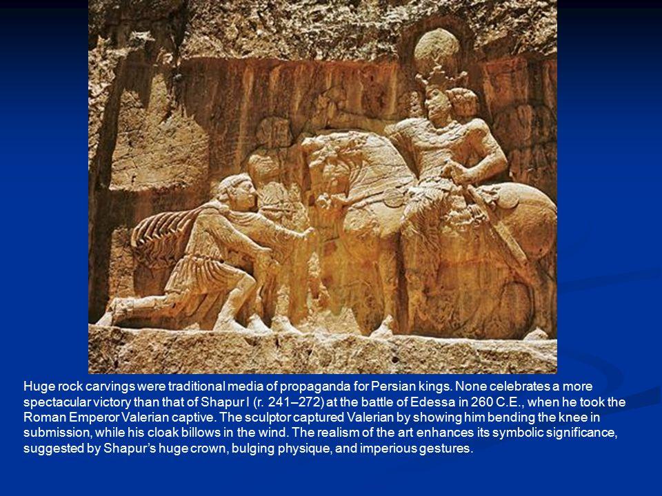 Huge rock carvings were traditional media of propaganda for Persian kings.