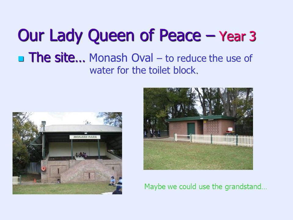 Our Lady Queen of Peace – Year 3 The site….