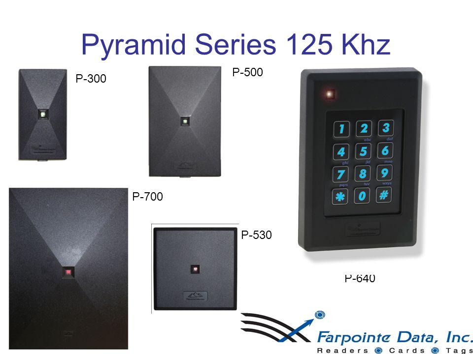 Pyramid Series 125 Khz P-300 P-500 P-530 P-640 P-700