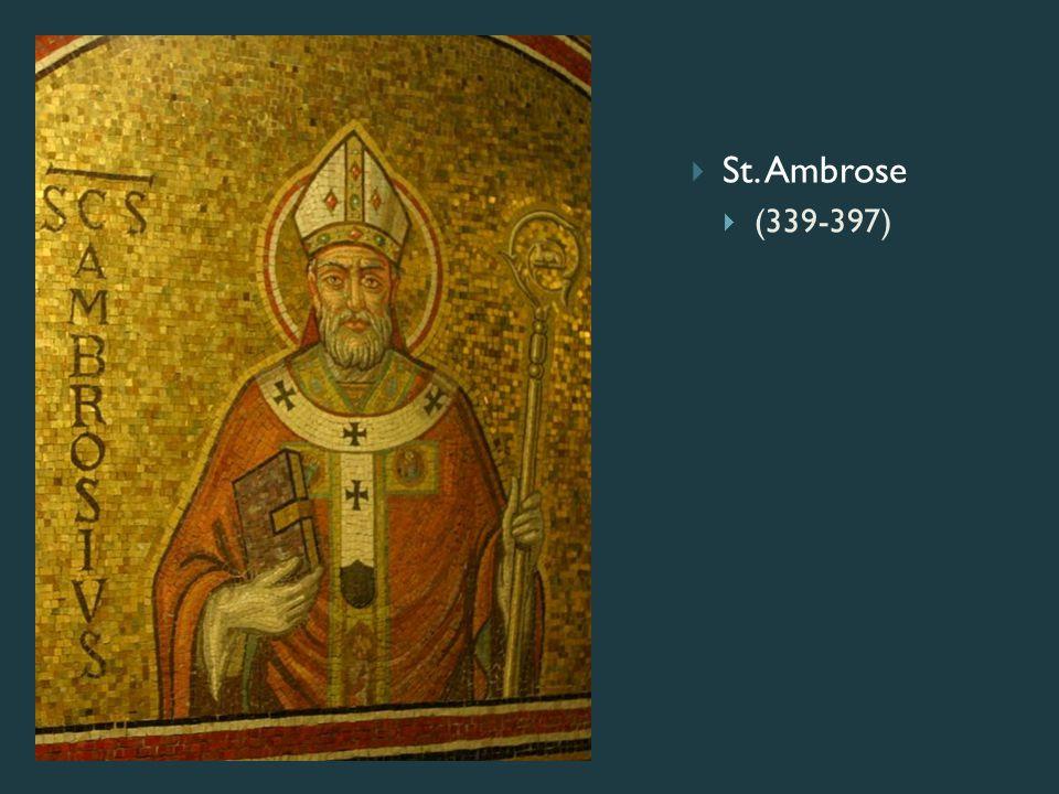  St. Ambrose  (339-397)
