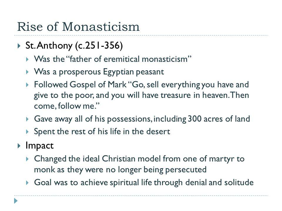Rise of Monasticism  St.