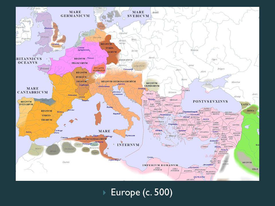  Europe (c. 500)