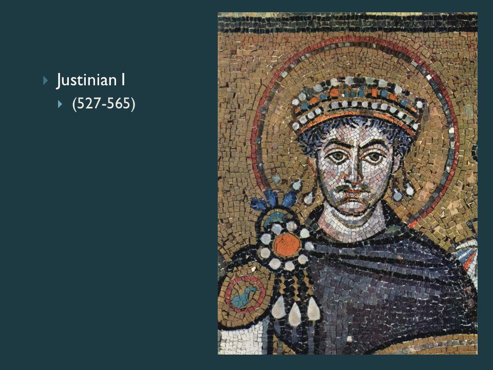  Justinian I  (527-565)