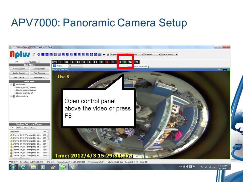 APV7000: Panoramic Camera Setup Click new object and select Panorama