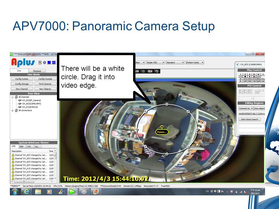 APV7000: Panoramic Camera Setup After setting the edges, click Save