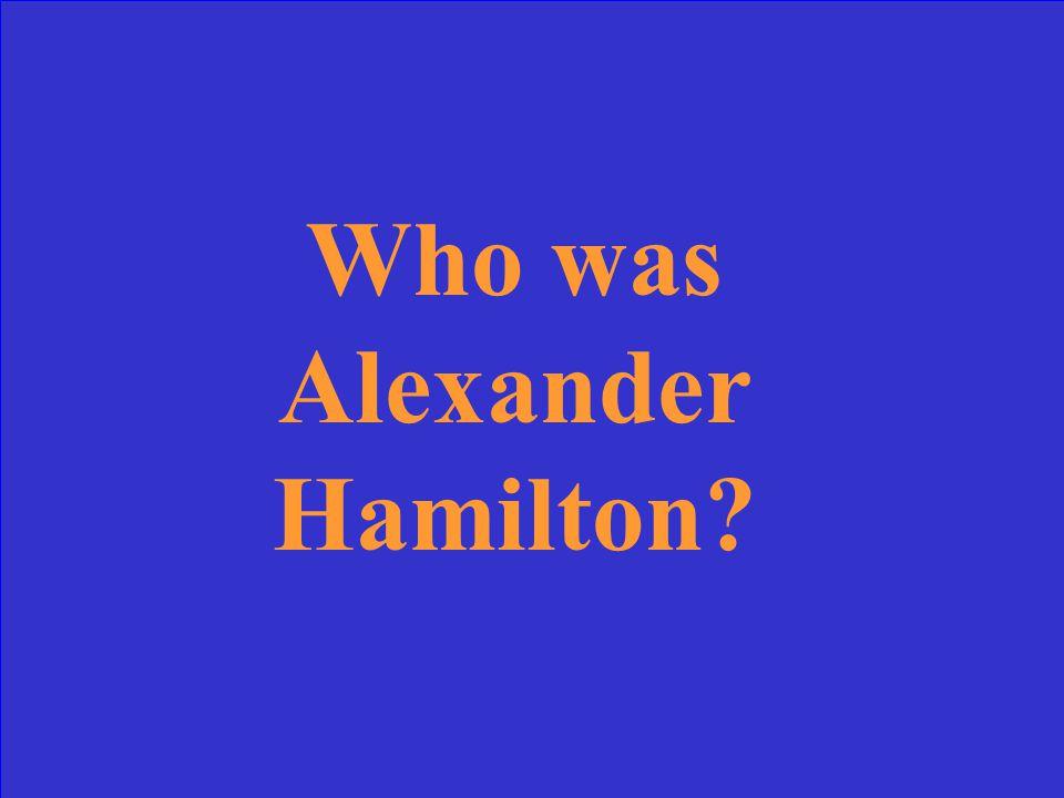 Aaron Burr, Alexander Hamilton, or Joseph Smith