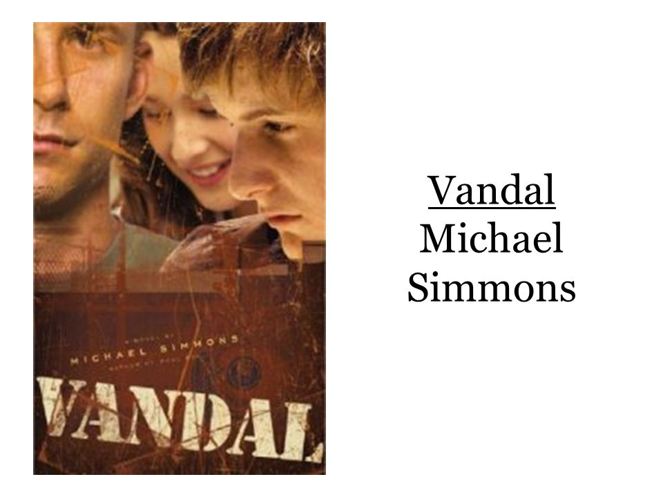Vandal Michael Simmons