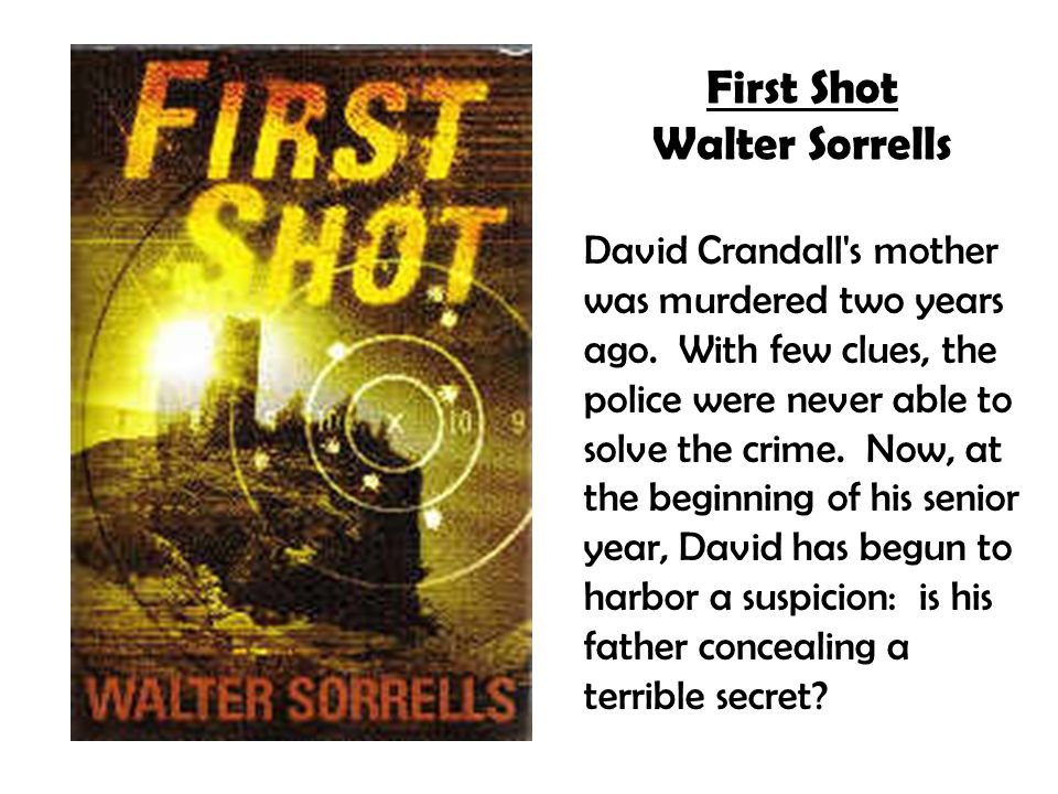 First Shot Walter Sorrells David Crandall s mother was murdered two years ago.