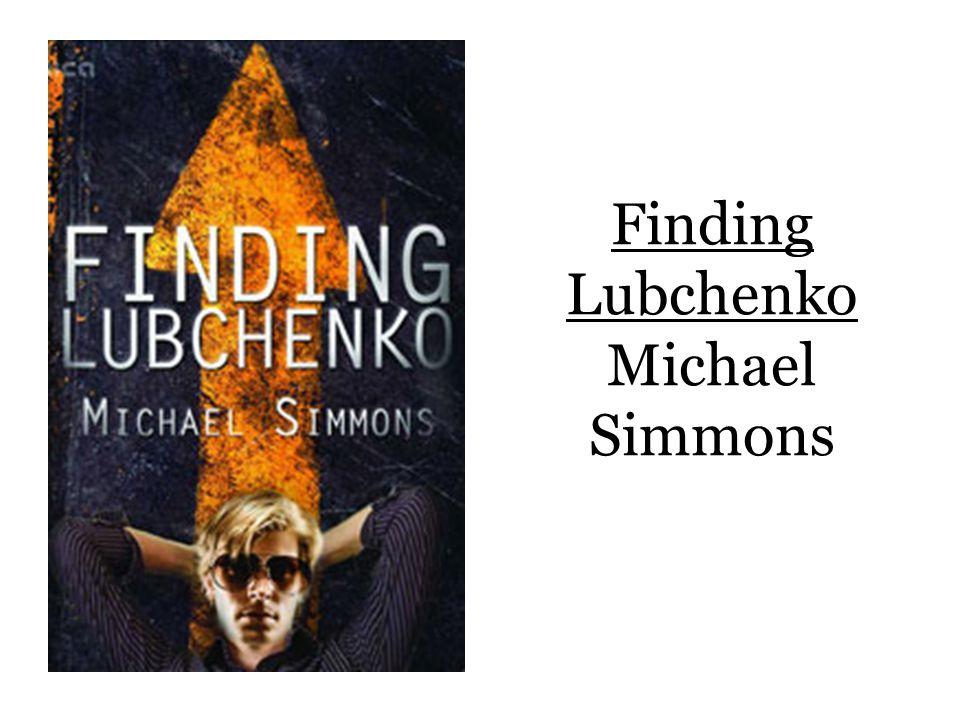 Finding Lubchenko Michael Simmons