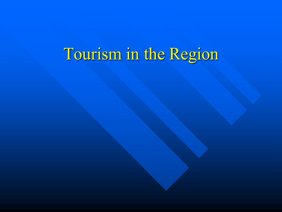 Tourism in the Region