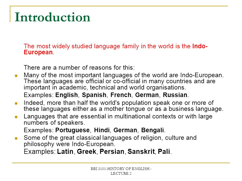 BBI 3101-HISTORY OF ENGLISH - LECTURE 2 Languages that are scattered around the world as their speakers are part of diasporas.