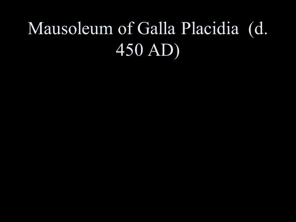 Mausoleum of Galla Placidia (d. 450 AD)