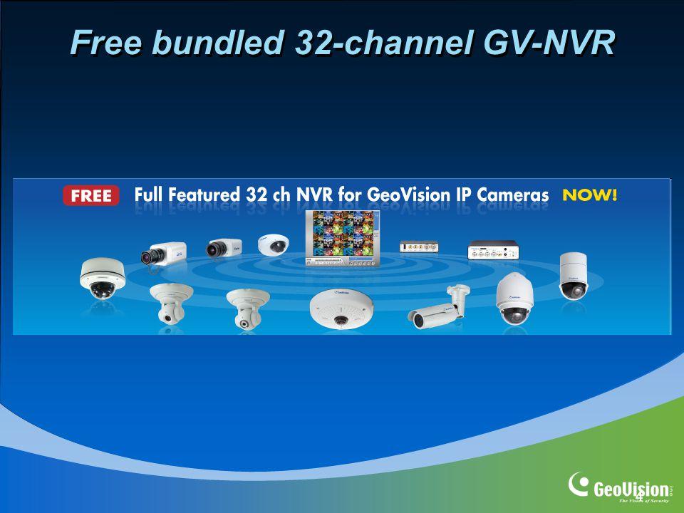 4 Free bundled 32-channel GV-NVR