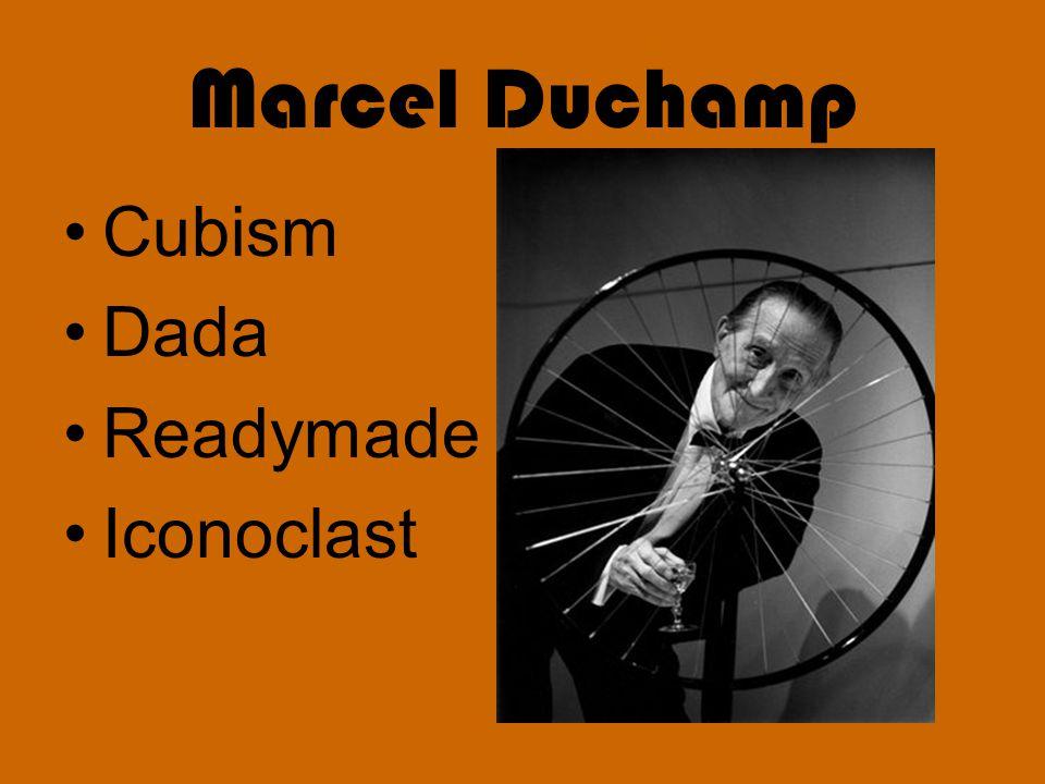 Marcel Duchamp Cubism Dada Readymade Iconoclast