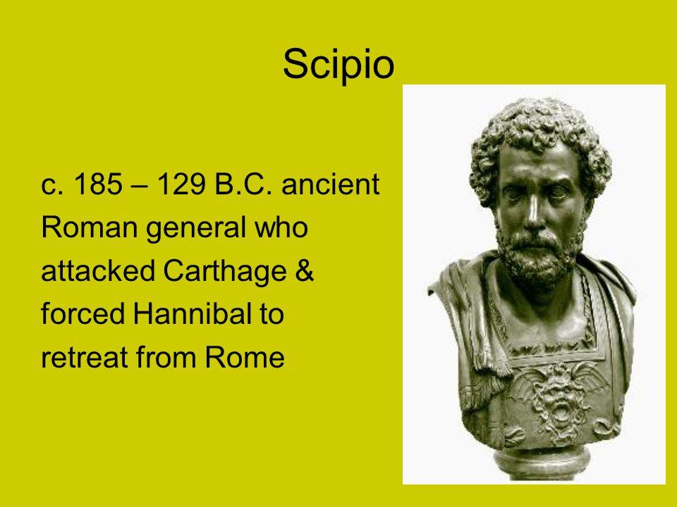 Scipio c. 185 – 129 B.C.