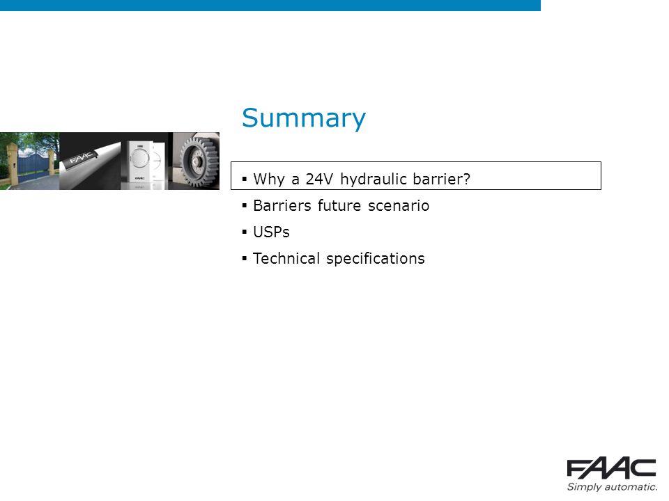 Why a 24V hydraulic barrier.