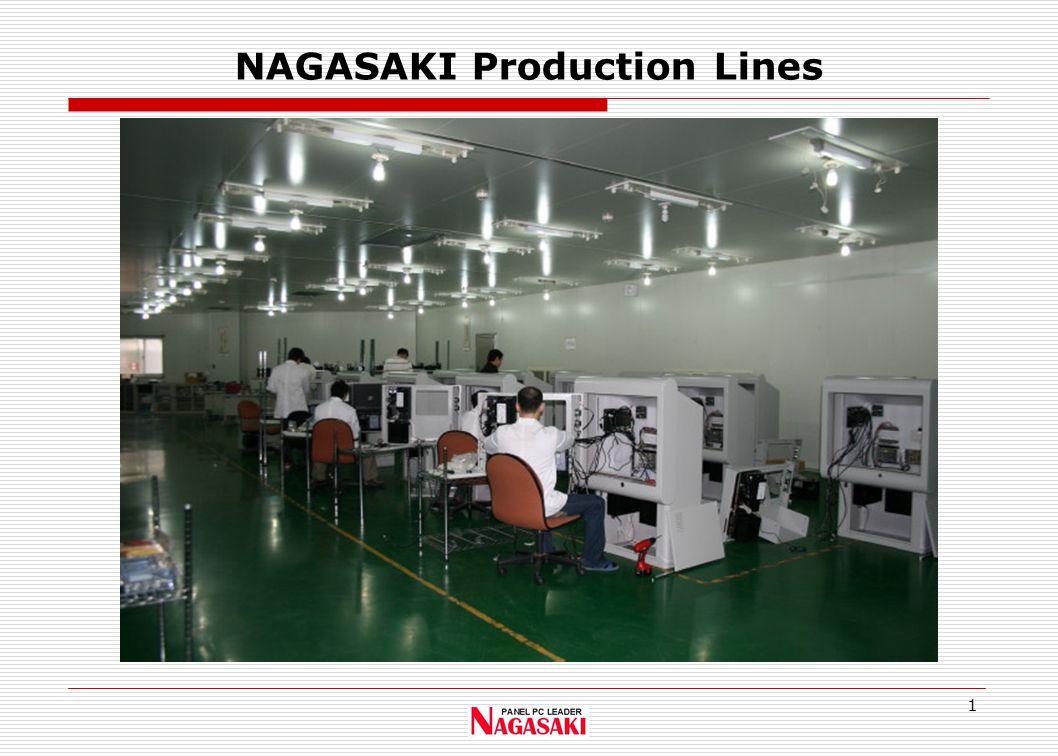 1 NAGASAKI Production Lines
