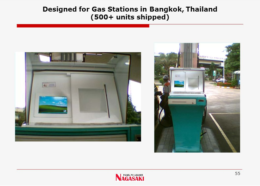 55 Designed for Gas Stations in Bangkok, Thailand (500+ units shipped)