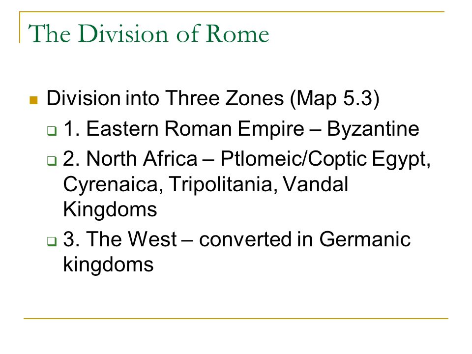 The Division of Rome Division into Three Zones (Map 5.3)  1.
