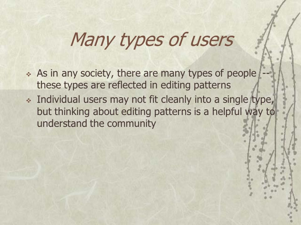 Wikipedia is a community… How does it work Who are the users How do they self-regulate