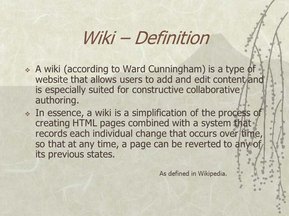 What is a Wiki  Essentially a dynamic, collectively authored set of web pages.