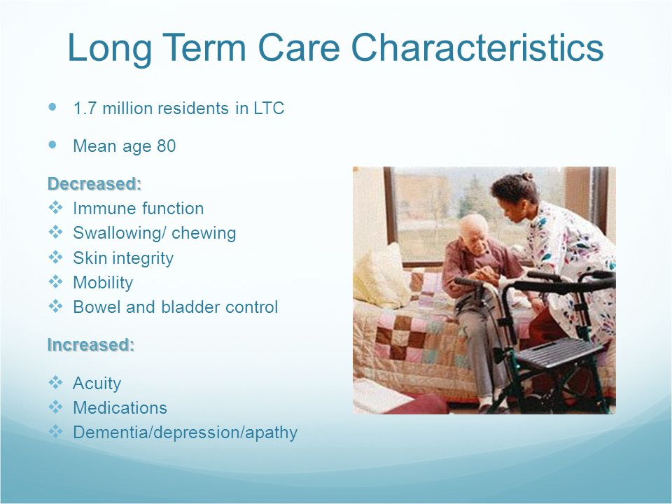 Burden of Infection in LTC 15,000 LTCFs in United States Infection prevalence rate 5.3% (single day survey) Infection incidence rate 3.6-5.2/1000 resident days Infection incidence rate 3.6-5.2/1000 resident daysExamples: UTI Lower respiratory, including pneumonia Skin and soft tissue Gastroenteritis