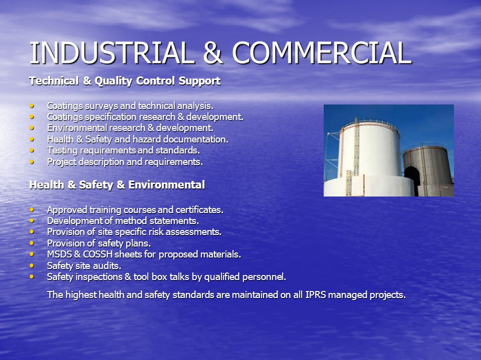 INDUSTRIAL & COMMERCIAL Technical & Quality Control Support Coatings surveys and technical analysis.