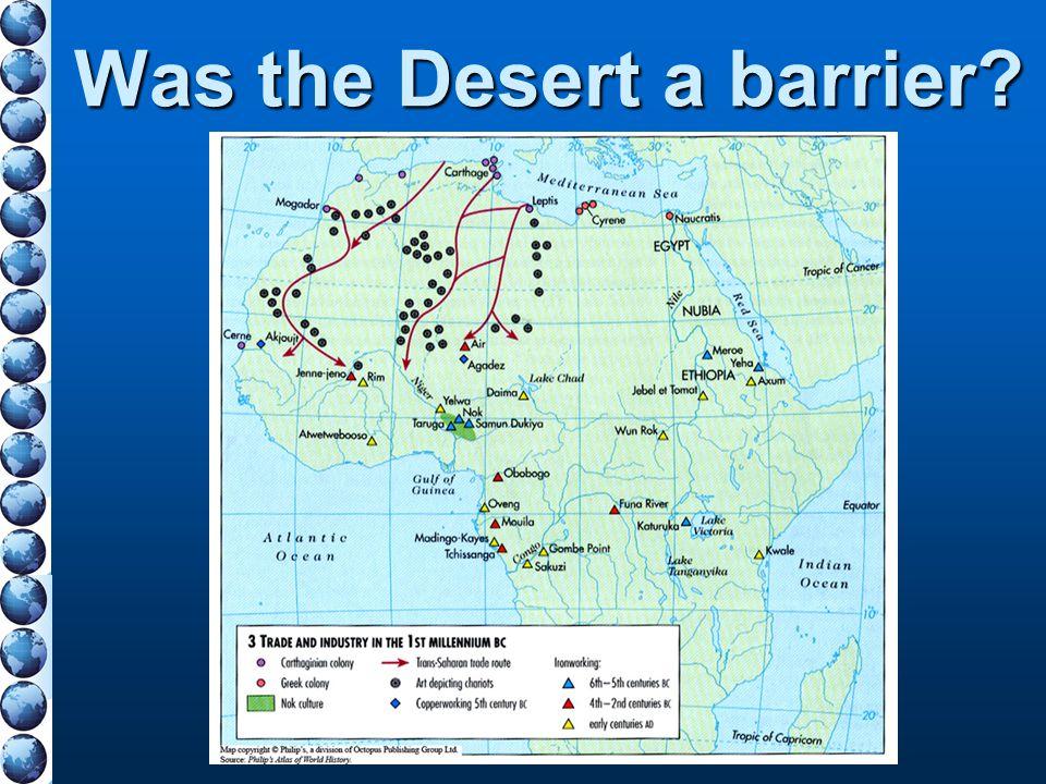 Was the Desert a barrier?