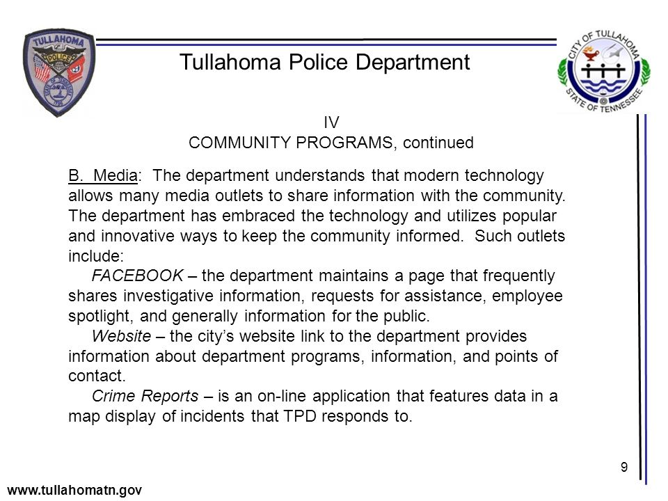 9 Tullahoma Police Department www.tullahomatn.gov IV COMMUNITY PROGRAMS, continued B.
