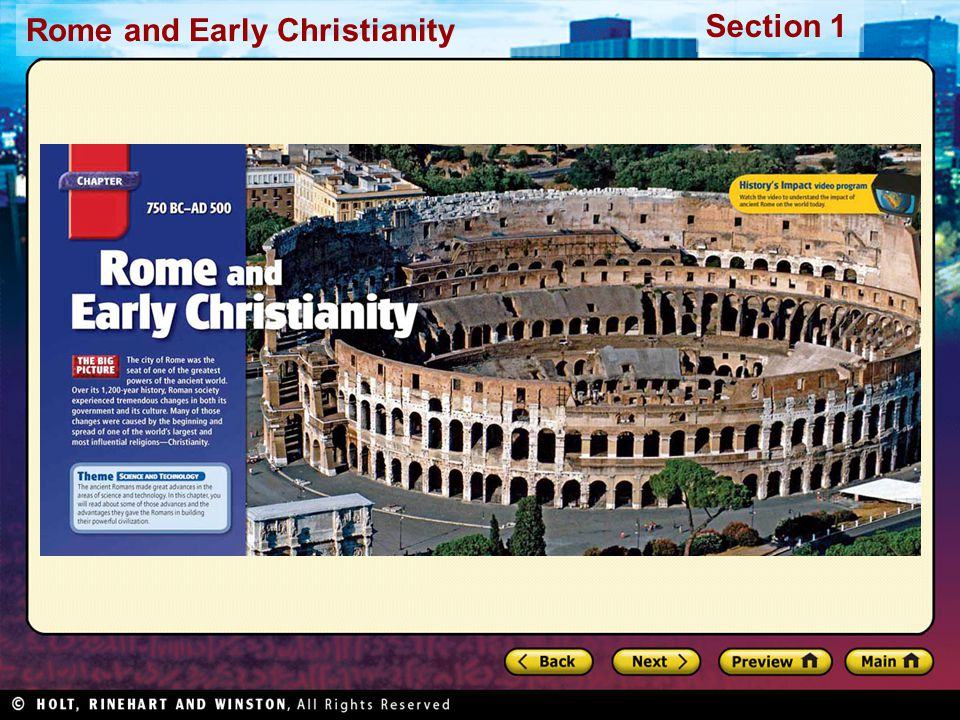 Rome and Early Christianity Section 1 Death and Resurrection Jesus's popularity, crowds alarmed authorities who feared political uprisings Jesus arrested, tried, sentenced to death According to New Testament, after crucifixion –Jesus rose from dead –Spent 40 days teaching disciples –Ascended into heaven Followers believed Resurrection, Ascension revealed Jesus as the Messiah