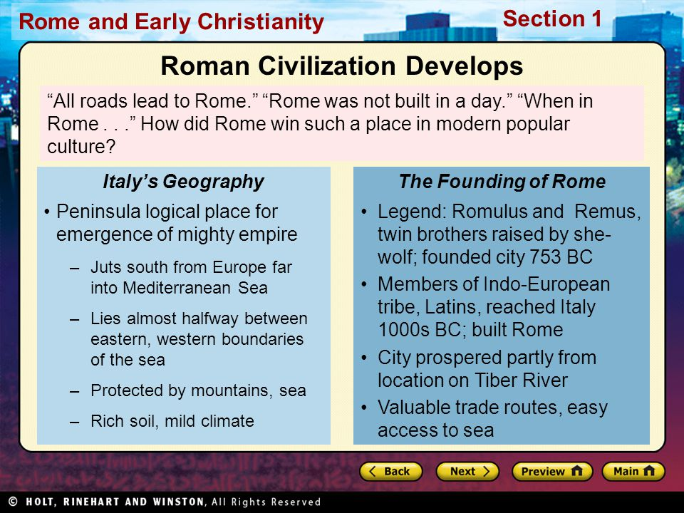 Rome and Early Christianity Section 1 By the mid-100s BC, Rome had no rival anywhere in the Mediterranean world.