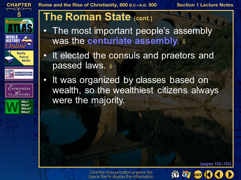 Section 1-24 Click the mouse button or press the Space Bar to display the information. The Roman Senate was especially important.  About three hundre