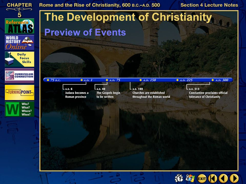 Section 4-3 What religious climate existed in Rome prior to Christianity?  Preview Questions Click the mouse button or press the Space Bar to display