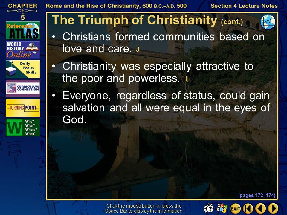 Section 4-23 Click the mouse button or press the Space Bar to display the information. The Triumph of Christianity (cont.) For a number of reasons, Ch