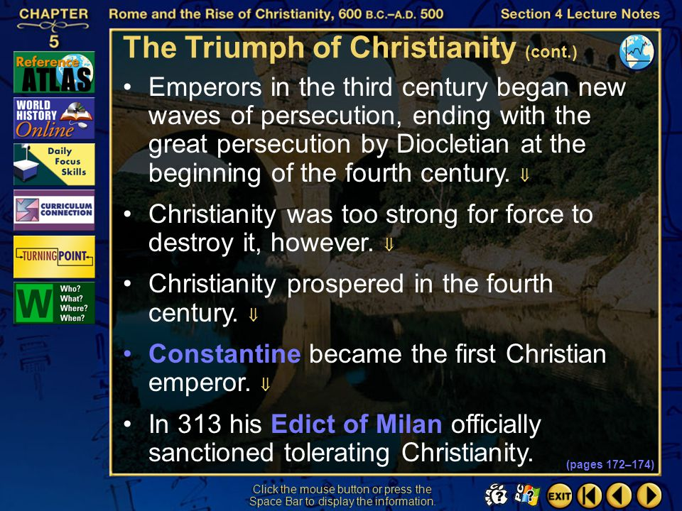 Section 4-24 Click the mouse button or press the Space Bar to display the information. The Triumph of Christianity (cont.) Christians formed communiti