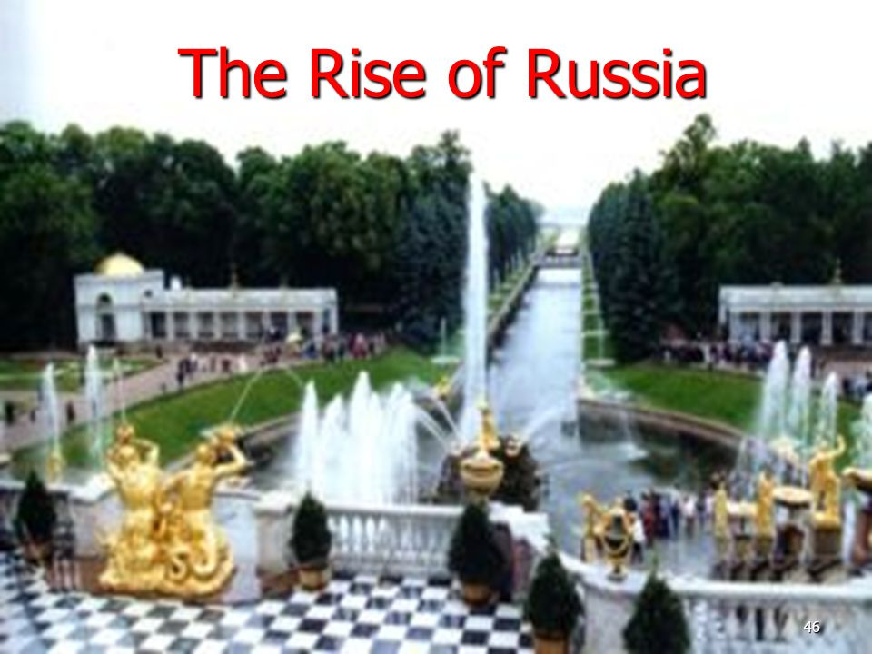 The Rise of Russia 46
