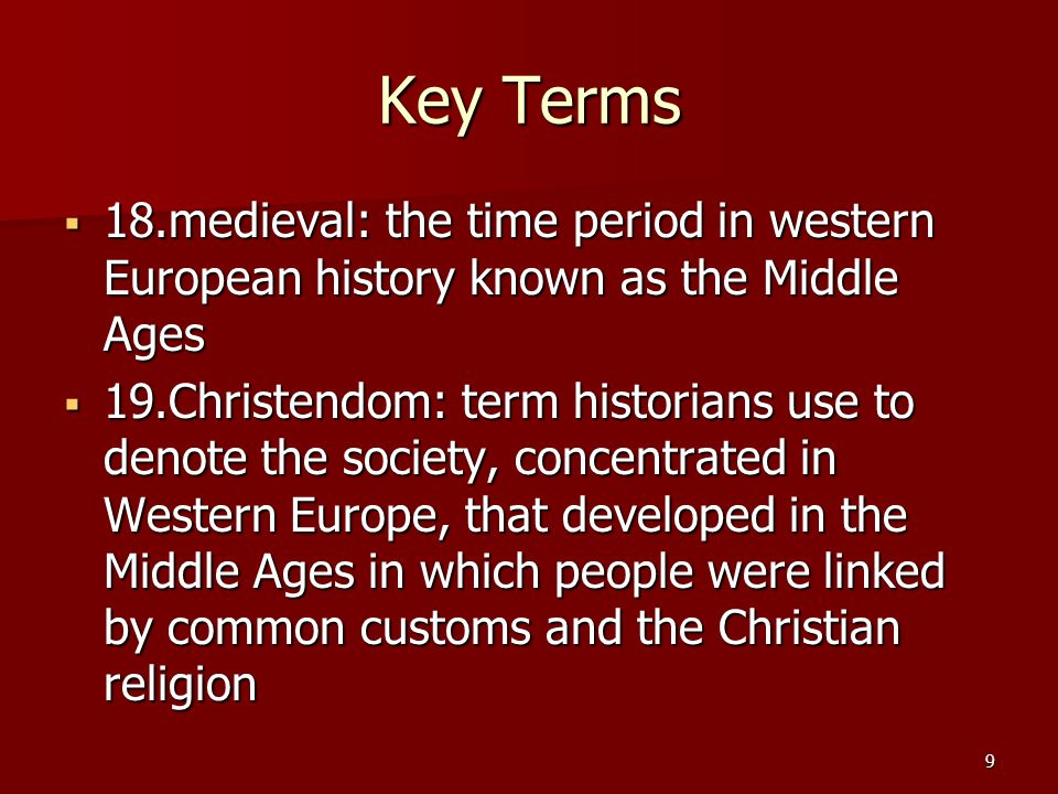 Key Terms  20.Gregory the Great: (c.