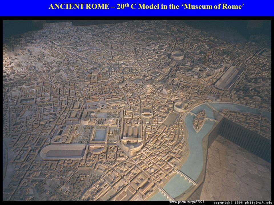 ANCIENT ROME – 20 th C Model in the 'Museum of Rome' www.photo..net.pcd7095