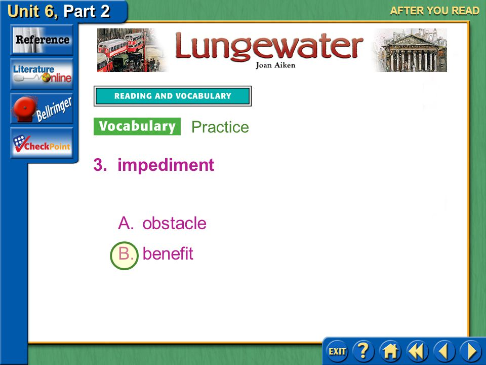 Unit 6, Part 2 Lungewater AFTER YOU READ 2.guttural A.silky B.grating Practice