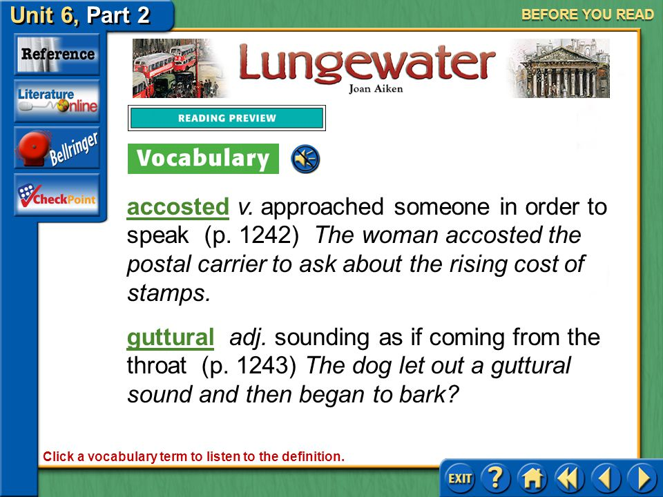 Unit 6, Part 2 Lungewater BEFORE YOU READ Analyzing Text Structure