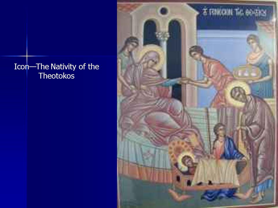 Icon—The Nativity of the Theotokos